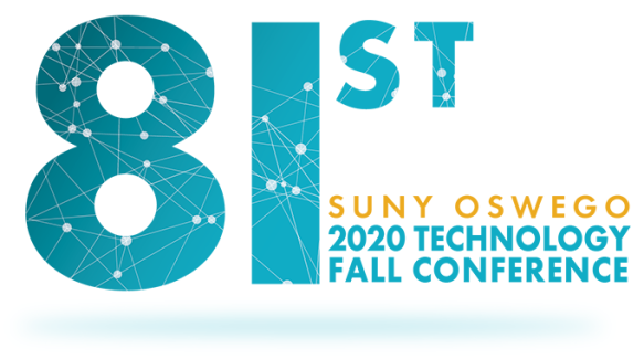 The 81st Technology Conference at SUNY Oswego Graphic ID for the 2020 Fall Technology Conference